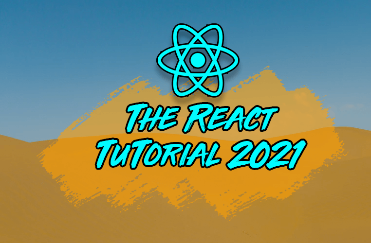 Image for The Complete React Tutorial for 2021 – Learn Major React Concepts by Building a Project