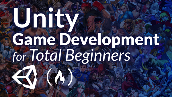 Game Development for Total Beginners - Free Unity Course