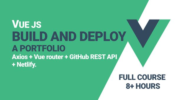 How to Build and Deploy a Portfolio with Vue.js Axios, the GitHub REST API, and Netlify
