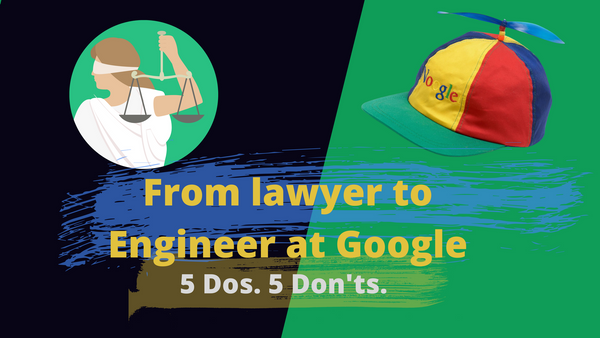 From Lawyer to Engineer at Google – How to Switch Careers and Learn New Skills