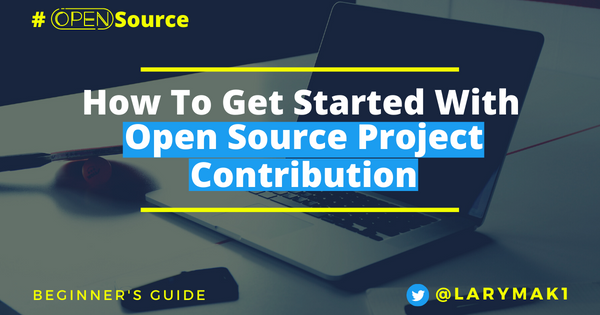 Image for How to Contribute to Open Source  Projects – A Beginner's Guide